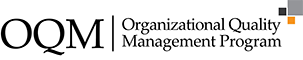 OQM - Organizational Quality Management Program